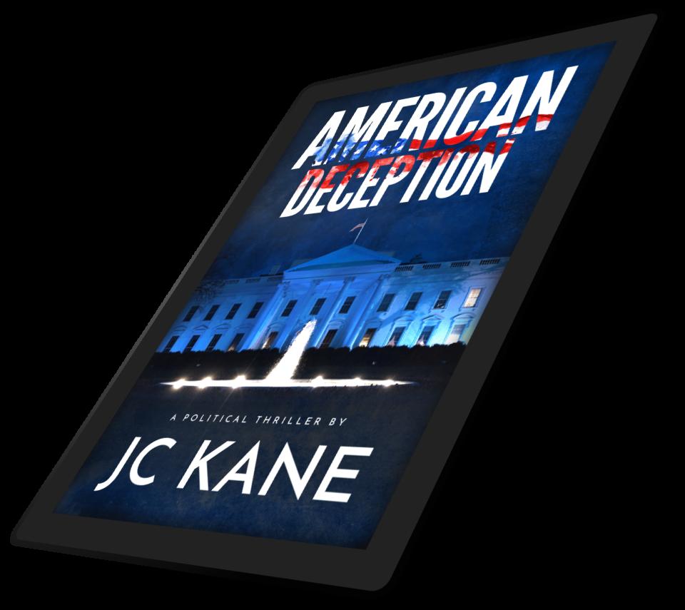 A Politcial Thriler Novel - American Deception