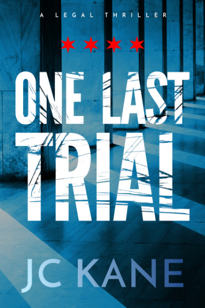 One Last Trial A Legal Thriller